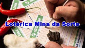 Lotérica Mina da Sorte – Acumulou! Prêmio da Mega-Sena chega a R$ 120 milhões