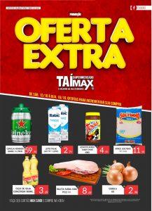 OFERTA EXTRA, O TAÍ MAX LANÇOU + UMA PROMOÇÃO