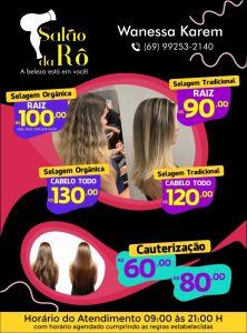 SALÃO DA RÔ com preços especiais neste mês de Julho