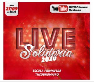 Escola Primavera junto ao Grêmio Estudantil convida todos para LIVE SOLIDÁRIA neste domingo, dia 27/09