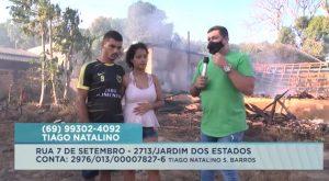 Veja o vídeo: Família que teve residência destruída por incêndio, pede ajuda para reconstruir a vida