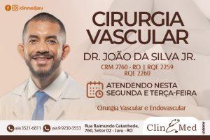 Atendimento com o Cirurgião Vascular Dr. João da Silva Jr nesta segunda e terça-feira na ClinMed