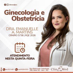 Ginecologista e obstetra Dra Emanuelle atendendo as quintas na ClinMed