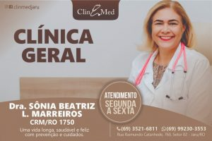 Dra Sonia Beatriz, Clinica Geral; Atendendo de segunda-feira a sexta-feira na ClinMed